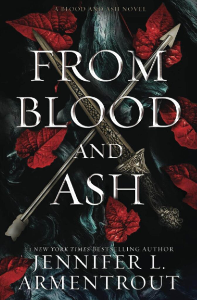 From Blood and Ash by Jennifer L Armentrout