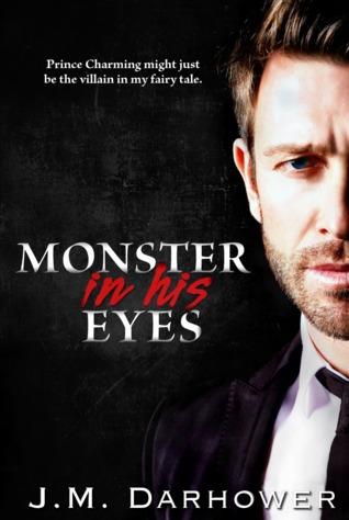 Monster in his eyes by JM Darhower