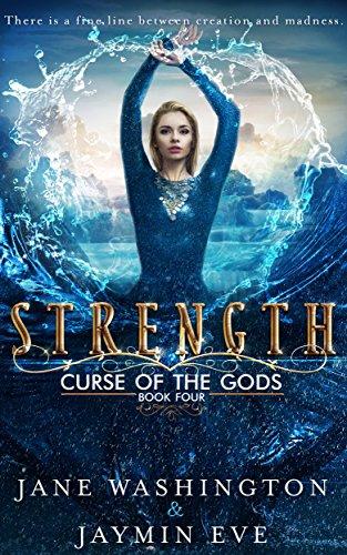 strength curse of the gods by Jaymin eve and jane washington