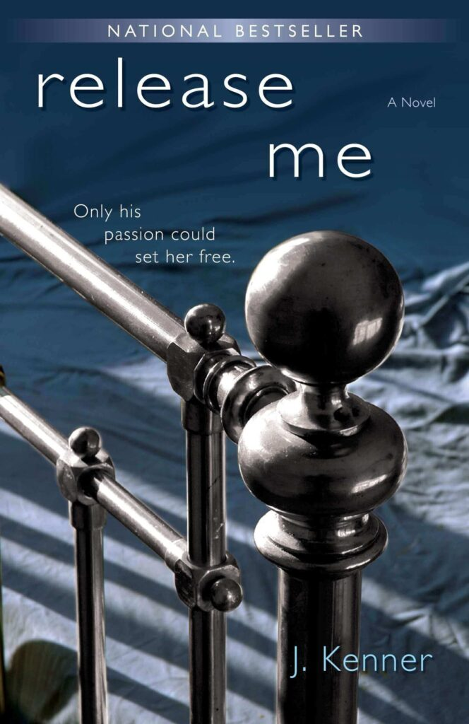 Release Me by J Kenner